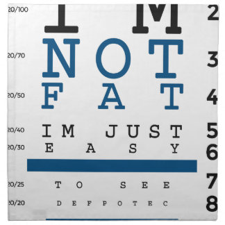Not Fat Just Easy To See Napkin