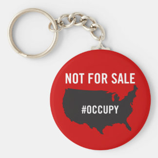 Not For Sale - Occupy Wall Street - We are the 99% Keychain