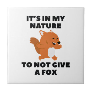 Not Give A Fox Tile