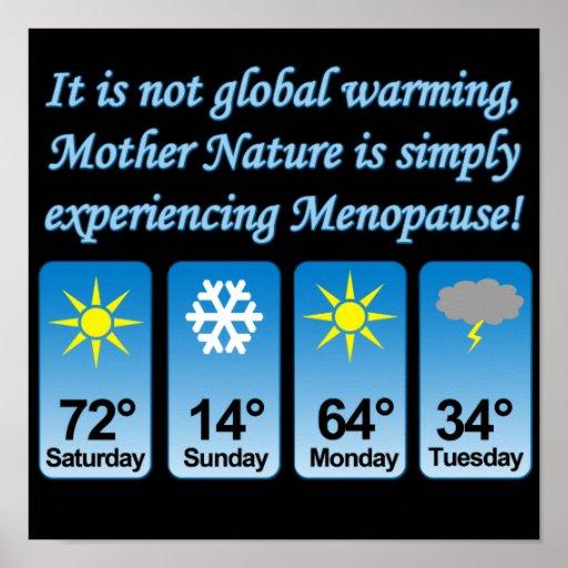 Not Global Warming-Menopause.png Print