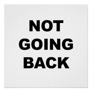 Not Going Back Poster