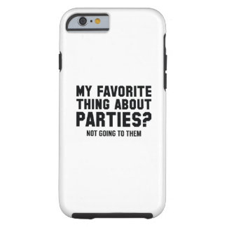 Not Going To Them Tough iPhone 6 Case