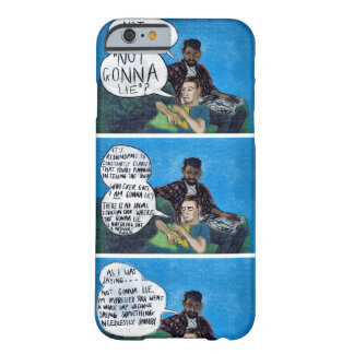 Not Gonna Lie Barely There iPhone 6 Case