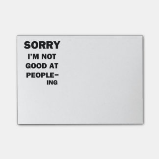 Not Good at People - Ing Post-it® Notes