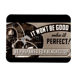 Not Good Unless Perfect Rectangular Photo Magnet
