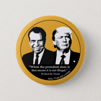 Not Illegal President 2 Inch Round Button