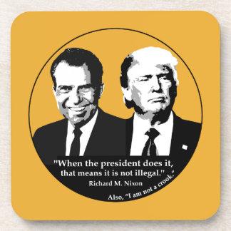 Not Illegal President Coaster