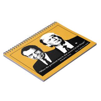 Not Illegal President Notebook