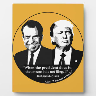 Not Illegal President Plaque