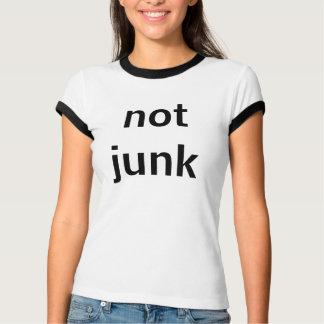 not junk T-Shirt
