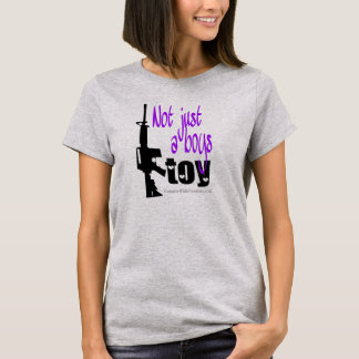 Not just a boys toy- purple T-Shirt
