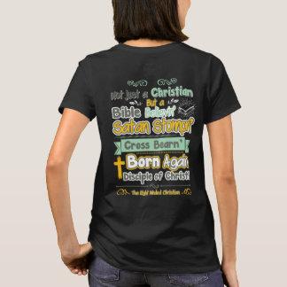 Not Just A Christian T-Shirt