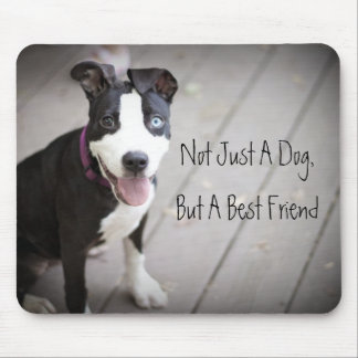Not Just A Dog... Mouse Pad