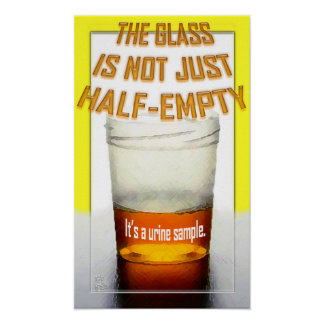 Not Just Half Empty Poster