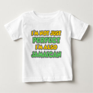 Not Just Perfect Jamaican Baby T-Shirt