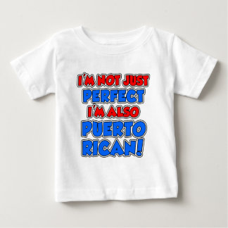 Not Just Perfect Puerto Rican Baby T-Shirt