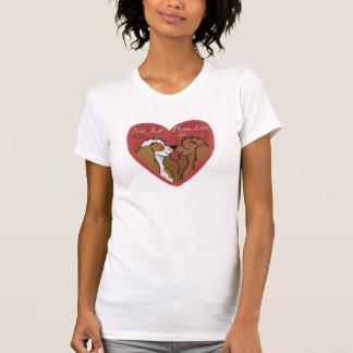 Not Just Puppy Love T-Shirt