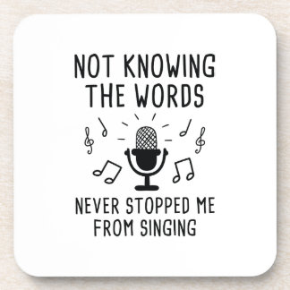 Not Knowing The Words Drink Coasters