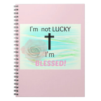 Not Lucky, Blessed Notebooks