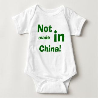 Not, made, in, China! Baby Bodysuit