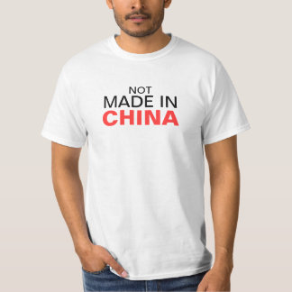 Not made in China Shirt