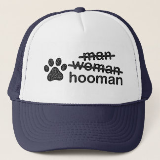 Not Man or Woman: Hooman Trucker Hat