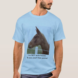 Not Mule-Headed T-Shirt