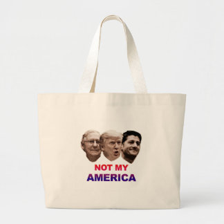 Not My America Large Tote Bag