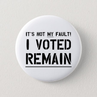 Not My Fault (Black on white) 2 Inch Round Button