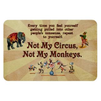 Not My Monkeys, Not My Circus Rectangular Photo Magnet