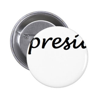 not my president # 2 inch round button