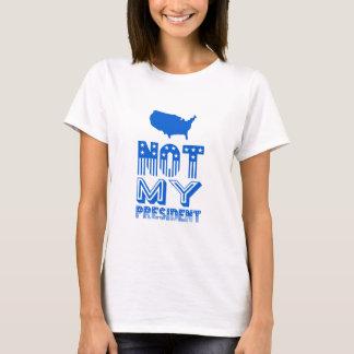 Not My President America Blue T-Shirt