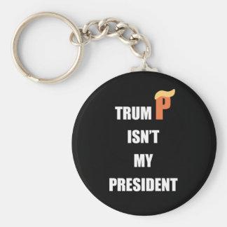 Not My President Basic Round Button Keychain