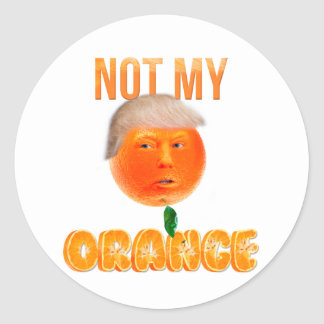 Not My President Classic Round Sticker