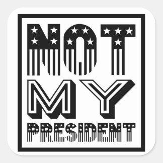 Not My President Stars and Stripes Black Square Sticker