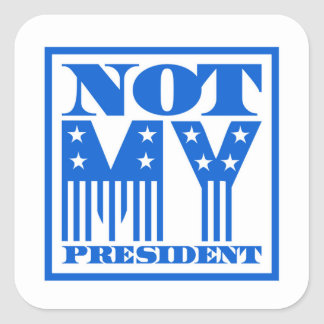 Not My President Stars and Stripes Blue Square Sticker