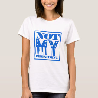 Not My President Stars and Stripes Blue T-Shirt