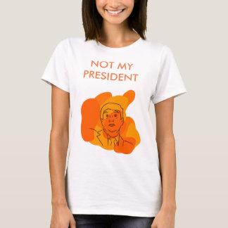 NOT MY PRESIDENT- Trump Shirt