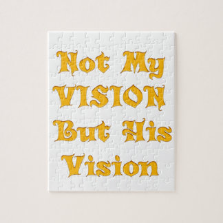 Not my Vision but His Vision Jigsaw Puzzle