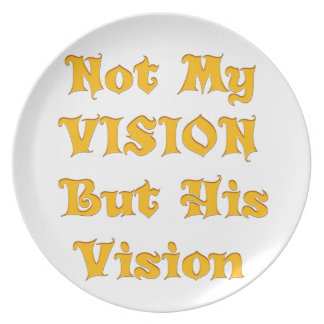Not my Vision but His Vision Plate