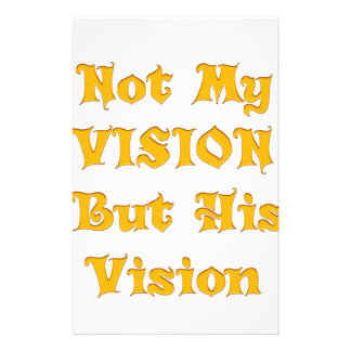 Not my Vision but His Vision Stationery