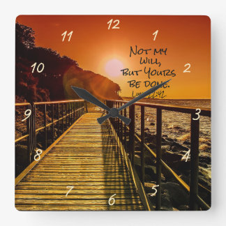 Not my will but Yours be done Luke 22:42 Scripture Square Wall Clock
