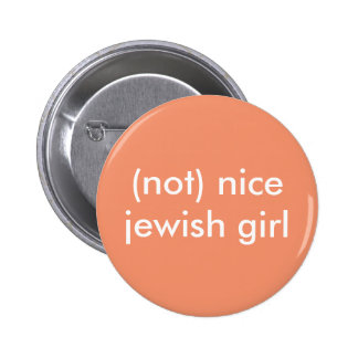 (not) nice jewish girl button