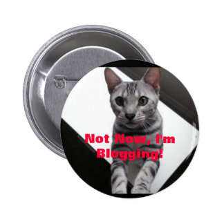 Not Now I m Blogging Cute Cat Button