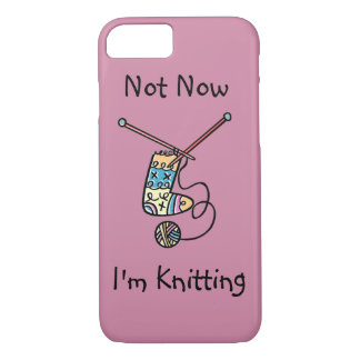 Not Now, I'm Knitting. iPhone 7 Case