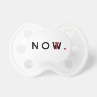 Not Now tag Baby Pacifiers