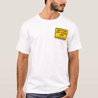 not offroad T-Shirt