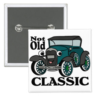 Not Old Classic/ Antique Car 2 Inch Square Button