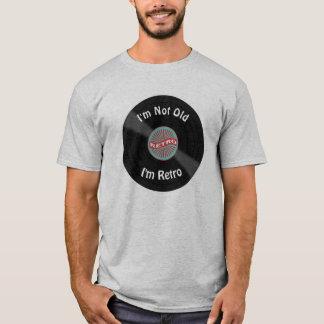 Not Old I'm Retro Vinyl Record T-Shirt