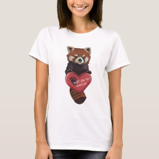 Not On My Watch - Red Panda With Heart T-Shirt